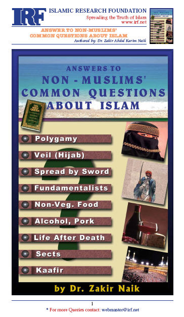 Answers most common questions about Islam Zakir Naik