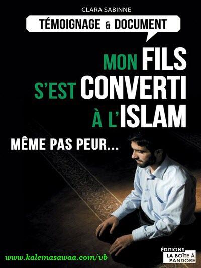 Témoignage fils s'est converti l'islam